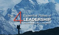 4 Vai trò Trọng yếu của Lãnh đạo / The 4 Essential Roles of Leadership